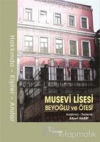 Musevi Lisesi - Beyoğlu ve Ötesi (Ciltli)