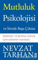 Mutluluk Psikolojisi ve Stresle Başa Çıkma