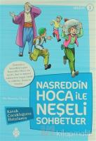 Nasreddin Hoca ile Neşeli Sohbetler 1 - Kavuk Çocukluğunu Hatırlamış
