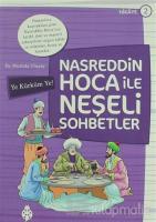 Nasreddin Hoca ile Neşeli Sohbetler 2 - Ye Kürküm Ye!