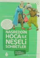 Nasreddin Hoca ile Neşeli Sohbetler 4 - Marifet Kavuktaysa