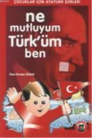 Ne Mutluyum Türk'üm Ben