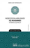 Nebevi Rüyaların Ravisi Hz. Muhammed Kitabına Eleştiriler - Güncel Vahiy Tartışmaları 2