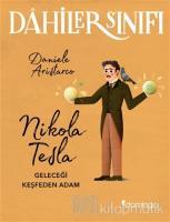Nikola Tesla Geleceği Keşfeden Adam - Dahiler Sınıfı