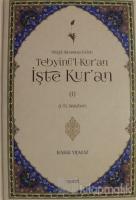 Nüzul Sırasına Göre Tebyinü'l-Kur'an İşte Kur'an Cilt: 1 (Ciltli)