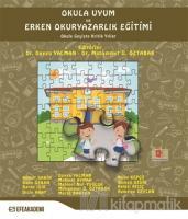 Okula Uyum ve Erken Okuryazarlık Eğitimi