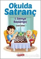 Okulda Satranç 1. Seviye - Başlangıç