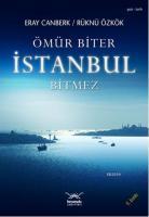 Ömür Biter İstanbul Bitmez