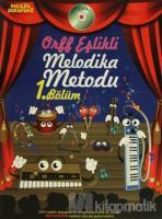 Orff Eşlikli Melodika Metodu 1. Bölüm