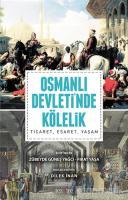 Osmanlı Devleti'nde Kölelik