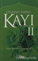 Osmanlı Tarihi Kayı: 2 - Cihan Devleti