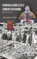Osmanlıların Eliyle Ermeni Soykırımı