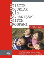 Otistik Çocuklar İçin Davranışsal Eğitim Programı Formları