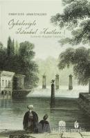 Öyküleriyle İstanbul Anıtları - 1 (2 Cilt) (Ciltli)