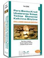 Para - Banka - Kredi Uluslararası İktisat Türkiye Ekonomisi Kalkınma - Büyüme