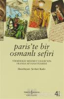 Paris'te Bir Osmanlı Sefiri