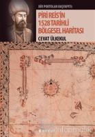 Piri Reis'in 1528 Tarihli Bölgesel Haritası