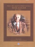 Prof. Dr. Akdes Nimet Kurat, Makaleler (Cilt I-II-III)