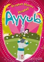 Prophet Ayyub - Prophet Stories