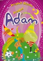 PROPHET STORIES - PROPHET ADAM