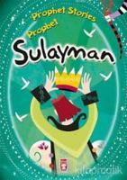 Prophet Sulayman - Prophet Stories