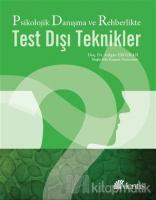 Psikolojik Danışma ve Rehberlikte Test Dışı Teknikler