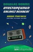 Radyo Tiyatrosu - Otostopçunun Galaksi Rehberi (Ciltli)