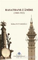 Rasathane-i Amire (1868-1922)