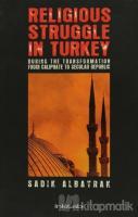 Religious Struggle In Turkey