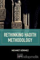 Rethinking Hadith Methodology