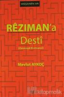 Rezıman'a Desti