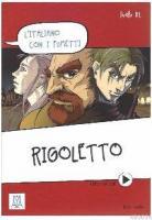 Rigoletto (L'italiano con i fumetti) +Video online (B1)