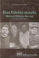 Rus Edebiyatında Birinci Dünya Savaşı