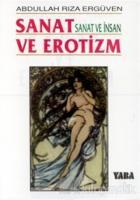 Sanat ve Erotizm Sanat ve İnsan