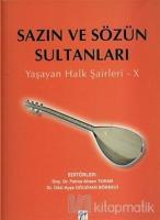 Sazın ve Sözün Sultanları X
