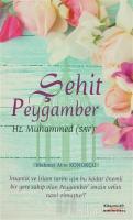 Şehit Peygamber Hz. Muhammed Mustafa S.A.V