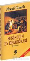 Senin İçin Ey Demokrasi