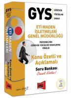 GYS Eti Maden İşletmeleri Genel Müdürlüğü Konu Özetli ve Açıklamalı Soru Bankası