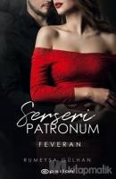 Serseri Patronum - Feveran
