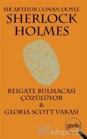 Sherlock Holmes - Reigate Bulmacası Çözülüyor / Gloria Scott Vakası