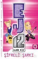 Şifreli Şarkı - EJ12 Ajan Kız