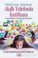 Sinirli Anne - Babaların Akıllı Telefonla İmtihanı