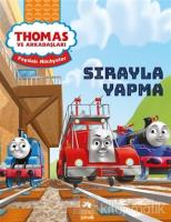 Sırayla Yapma - Thomas ve Arkadaşları