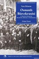 Son Dönem Osmanlı Bürokrasisi