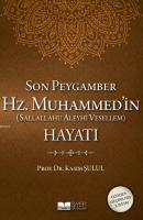 Son Peygamber Hz.Muhammed'in Hayatı (Ciltli)