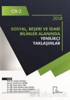Sosyal Beşeri ve İdari Bilimler Alanında Yenilikçi Yaklaşımlar Cilt 2