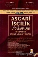 Sosyal Güvenlik Reformu ile Uyumlu Asgari İşçilik Uygulamaları (Ciltli)