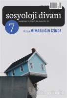 Sosyoloji Divanı Sayı : 7 Ocak-Haziran 2016
