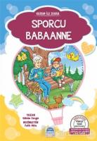Sporcu Babaanne - Kerem ile Zehra