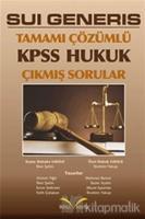 Sui Generis KPSS Hukuk Tamamı Çözümlü Çıkmış Sorular